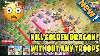 "EASIEST WAY TO KILL THE GOLDEN/MEGA DRAGON! ""Clash of Clans"" (TROLL ARMY VS DRAGON'S LAIR)"