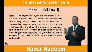 Civil Judge Exam Past Papers 2019 Paper 1, Q 5 law of preemption
