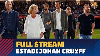 FULL STREAM | Presentation of the  Estadi Johan Cruyff