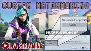 🔴 I'M BACK!!! Custom Matchmaking | Code: spoc [Fortnite] LIVE