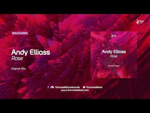 Andy Elliass - Rose (Original Mix) [TAR#138]