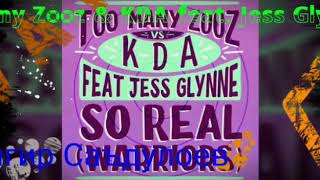 Too Many Zooz & KDA feat. Jess Glynne - So Real (Warriors)
