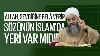 \Allah, Sevdiğine Belâ Verir\ Sözünün İslamda Yeri Var mıdır?