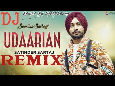 Udaarian Remix - Satinder Sartaaj | Jatinder Shah | Sufi Love Songs | New Punjabi Songs 2018