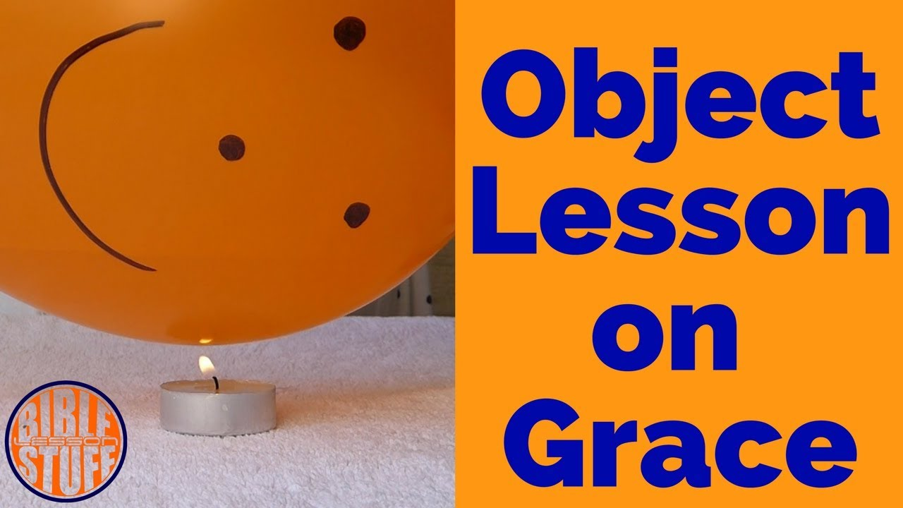 Object Lesson on Grace