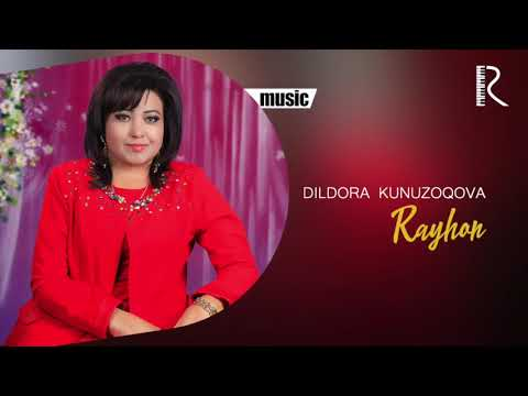 Dildora Kunuzoqova - Rayhon Music
