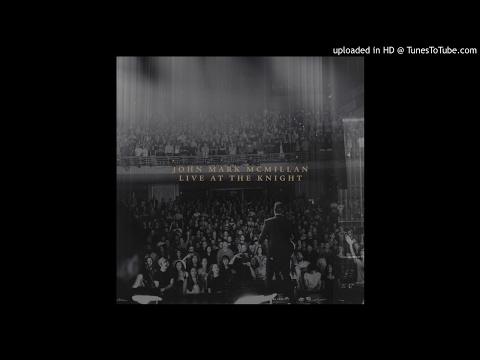 John Mark McMillan - Holy Ghost (Live)