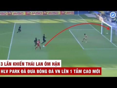 Thua Nhục Nhã Việt Nam 3 Trận đấu | HLV Park Khiến Thái Lan Sa Thải HLV Vì Quá Xấu Hổ | Mãn Nhãn TV