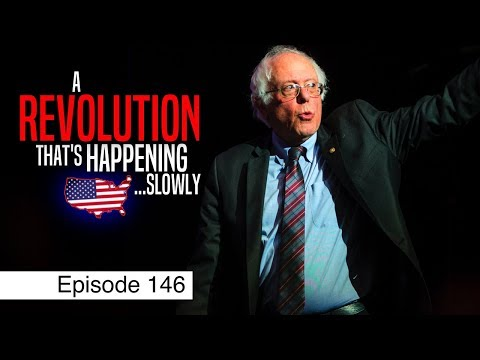 How Bernie Is Changing America   Episode 146 (June 7, 2018)