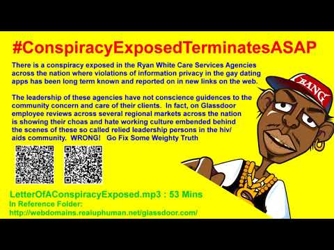 #ConspiracyExposedTerminatesASAP : Hate Chaos In Ryan White Care Act HIV/AIDS Services Agencies!