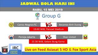 Download Video JADWAL BOLA HARI INI 15 MEI 2019 | PERSIJA JAKARTA VS SHAN UNITED | AFC CUP MP3 3GP MP4