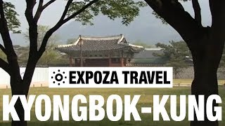 Kyongbok-Kung (South-Korea) Vacation Travel Video Guide
