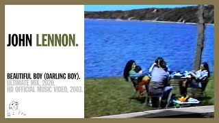 BEAUTIFUL BOY (DARLING BOY). (Ultimate Mix, 2020) - John Lennon (official music video HD) YouTube Videos