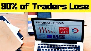 90% of Traders Lose Money - STOP Making These Mistakes
