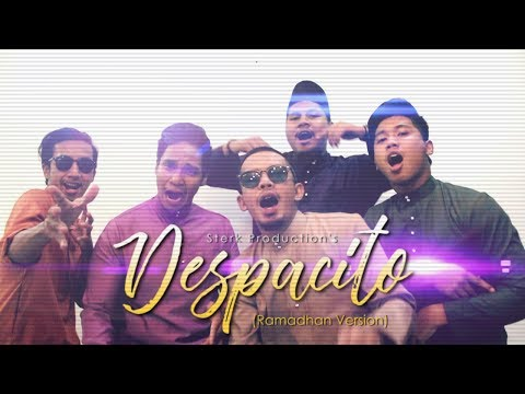 Despacito (Ramadhan Version) | Sterk Production