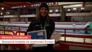 ROZHOVOR - Barbora Čecháková | Bronzová medaile na mistrovství Evropy