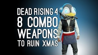 Dead Rising 4 Combo Weapons: 8 New Combo Weapons to Ruin a Zombie