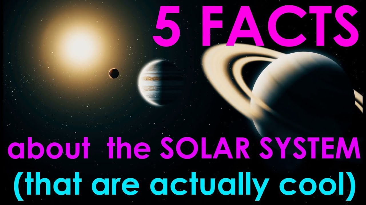 5 Facts about the Solar System (that are actually ...