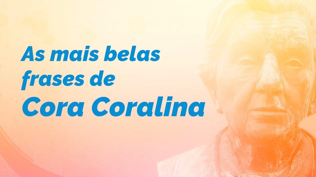 As Melhores Frases E Poemas De Cora Coralina Pensador