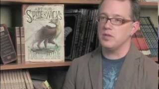 "Tony DiTerlizzi and ""Arthur Spiderwick's Fantastical Field Guide"""