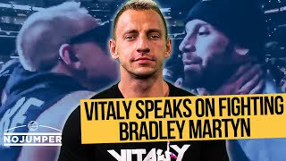 Vitaly Speaks on Fighting Bradley Martyn, Logan Paul and more!