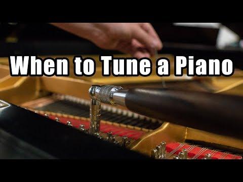 When To Tune Piano