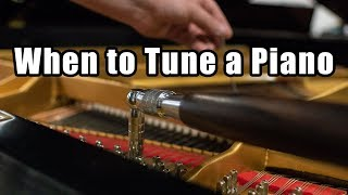 When to Tune a Piano - How Often Should you Tune a Piano - How to Tune a Piano