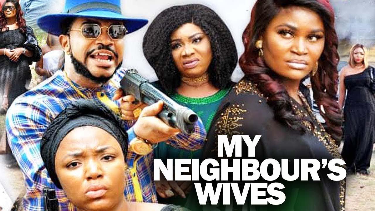 Download MY NEIGHBOUR'S WIVES 3&4 (New Movie) CHIZZY ALICHI SONIA UCHE EKENE UMENWA 2021 Nigerian full Movie