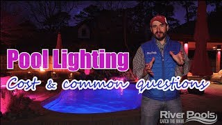 Pool Lighting - Cost and Other Common Questions(, 2018-04-09T17:49:55.000Z)