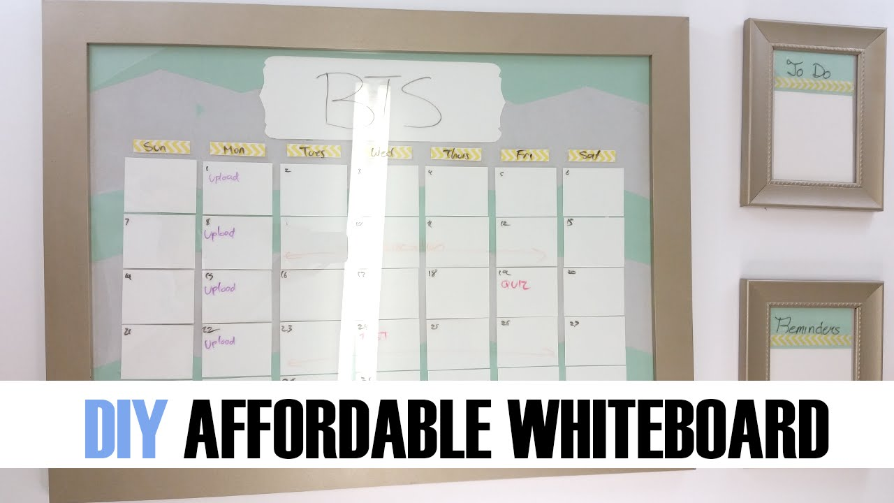 How To Diy Affordable Whiteboard Calendar Organizer Back To