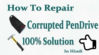 how to repair corrupted pen drive