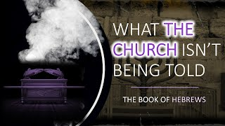 Book Of Hebrews Part 10: 4:12-14; American Church; Yeshua Is The Word And High Priest; Teen Serve