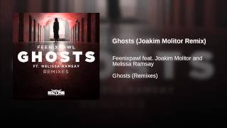 Ghosts (Joakim Molitor Remix)