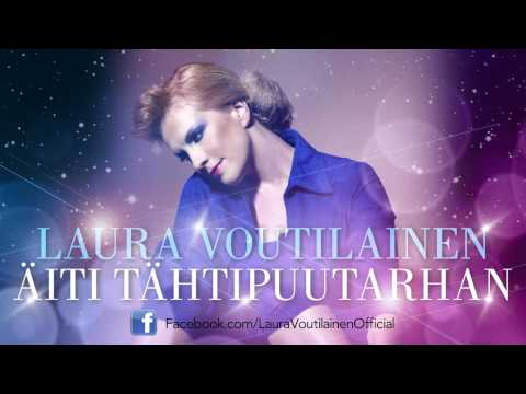 Laura Voutilainen - Äiti tähtipuutarhan