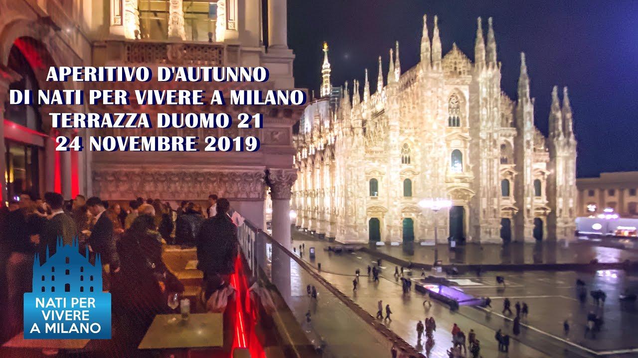 Aperitivo D Autunno Di Nati Per Vivere A Milano 24 Novembre Terrazza Duomo 21