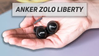 Anker Zolo Liberty Total-Wireless Review