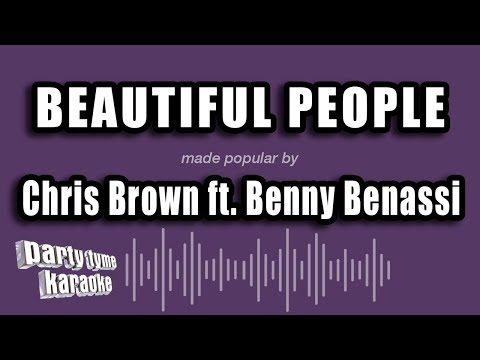 Chris Brown Ft. Benny Benassi - Beautiful People (Karaoke Version)