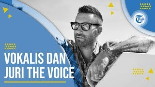 Download Profil Adam Levine - Vokalis Band Maroon 5 Mp3
