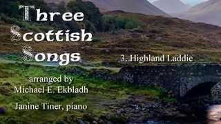 Three Scottish Songs - 3. Highland Laddie (Accompaniment)