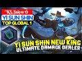 Yi Sun Shin New King  Ultimate Damage Dealer     KS   Jak   11     Yi Sun Shin