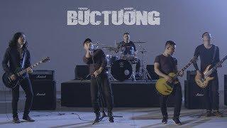 Bức Tường - NHỮNG NGÀY THÁNG TUYỆT VỜI   Official Music Video