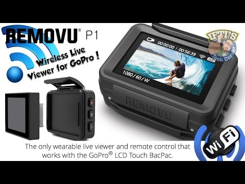 Removu P1 - GoPro LCD Touch BacPac Wireless Remote & Live View Screen : REVIEW