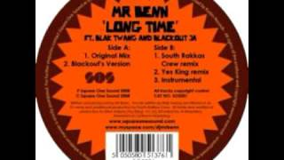 Mr Benn - Long Time ft. Blak Twang & Blackout JA