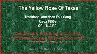 The Yellow Rose Of Texas - Traditional Lyrics & Orchestral Music