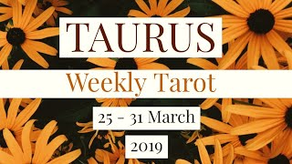TAURUS ♉ Weekly Tarot Reading 25 - 31 March 2019 thumbnail