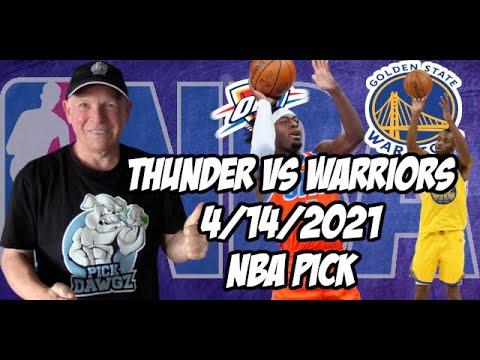 Oklahoma City Thunder vs Golden State Warriors 4/14/21 Free NBA Pick and Prediction NBA Betting Tips