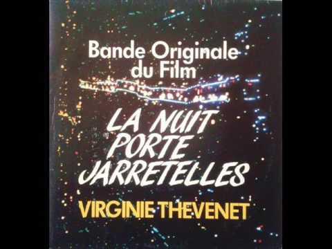 Virginie Thévenet - La Nuit Porte Jarretelles (1985)