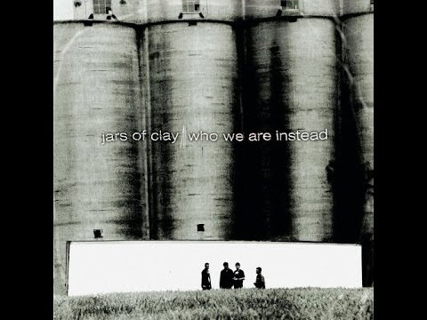 Jars of Clay- Who We Are Instead full album