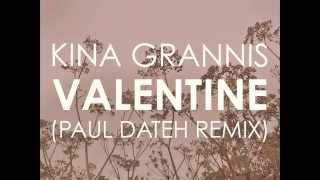Valentine (Paul Dateh Remix) - Kina Grannis