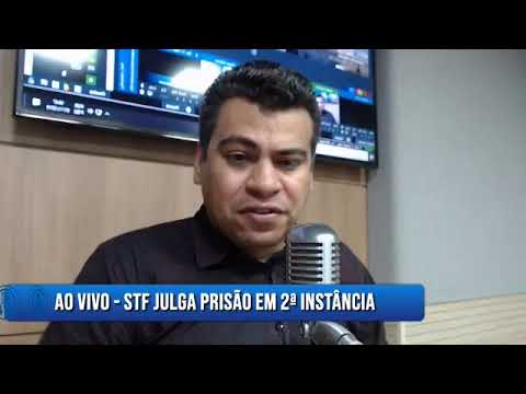AO VIVO - STF julga prisão em 2ª instância